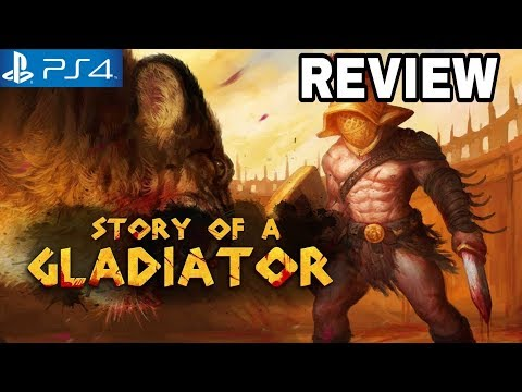 Story Of A Gladiator Review - PS4