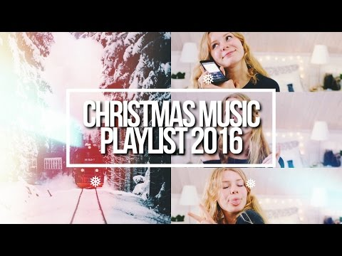 MY CHRISTMAS MUSIC PLAYLIST 2016! // The Best Christmas Songs of 2016
