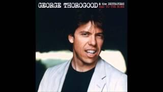 George Thorogood, Bad To The Bone