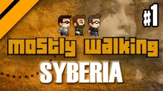 Mostly Walking - Syberia - P1