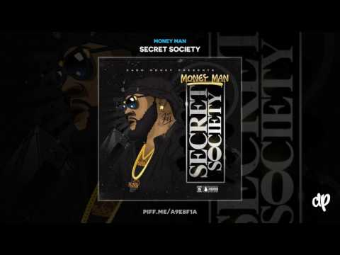 Money Man - Negativity (Secret Society Mixtape)