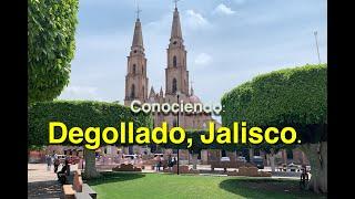 Degollado, Jalisco.