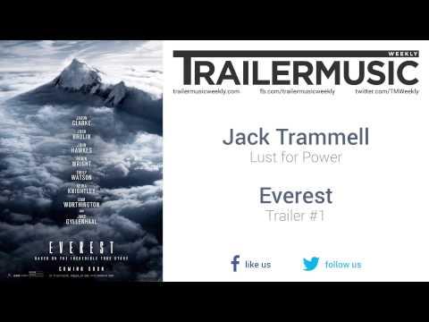 Everest - Trailer #1 Music #1 (Jack Trammell - Lust For Power)