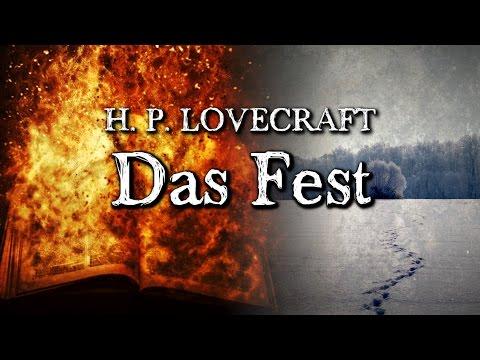 Das Fest - H. P. Lovecraft (Grusel, Horror, Hörbuch) DEUTSCH
