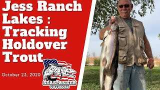 Jess Ranch Lakes: Tracking Holdover Trout