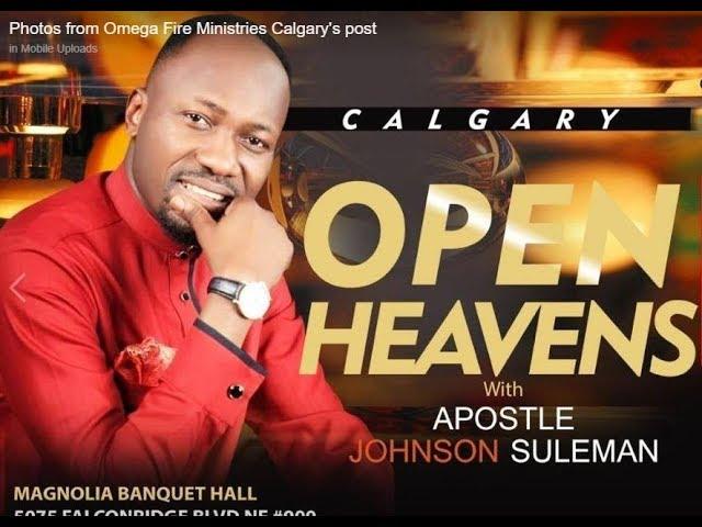 Open Heaven / CALGARY, CANADA / Day 2  Evening  / Apostle Johnson Suleman
