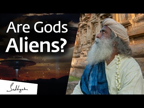 Are Our Gods Actually Aliens? – Sadhguru Answers