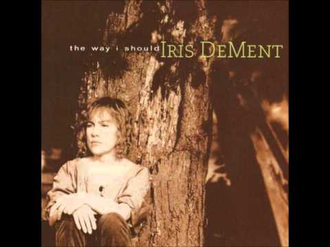 Livin' in the Wasteland of the Free   Iris DeMent