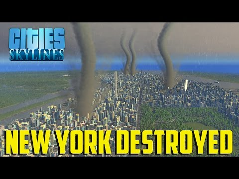 Cities Skylines Natural Disasters - New York Destroyed