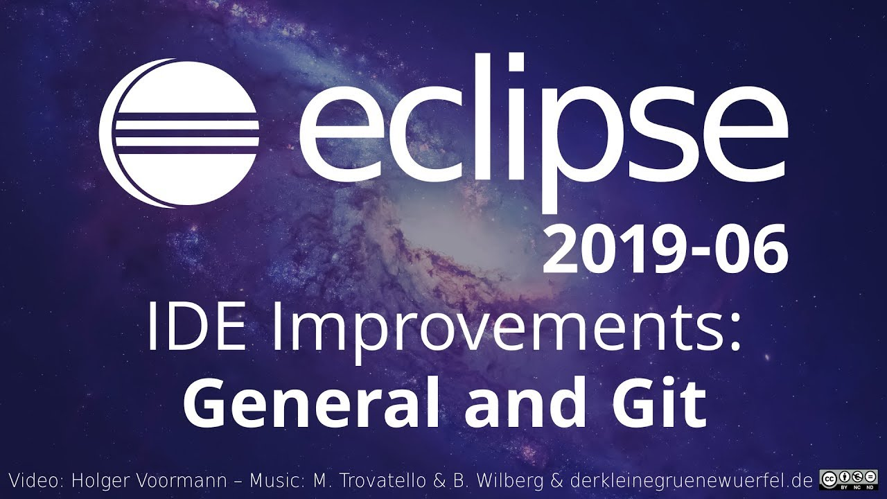 06 >> Eclipse 2019 06 Ide Improvements General And Git