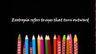Esotropia, Exotropia and Amblyopia