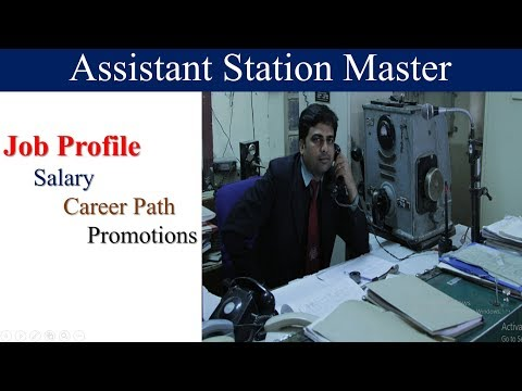 Assistant Station Master Job Profile  , Salary , Promotions | Railway Exam Preparation