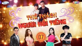 Thử Thách Người Nổi Tiếng (Get Your Act Together)   Tập 7   THVL1   Official