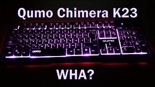 Фан-обзор клавиатуры Qumo Chimera K23