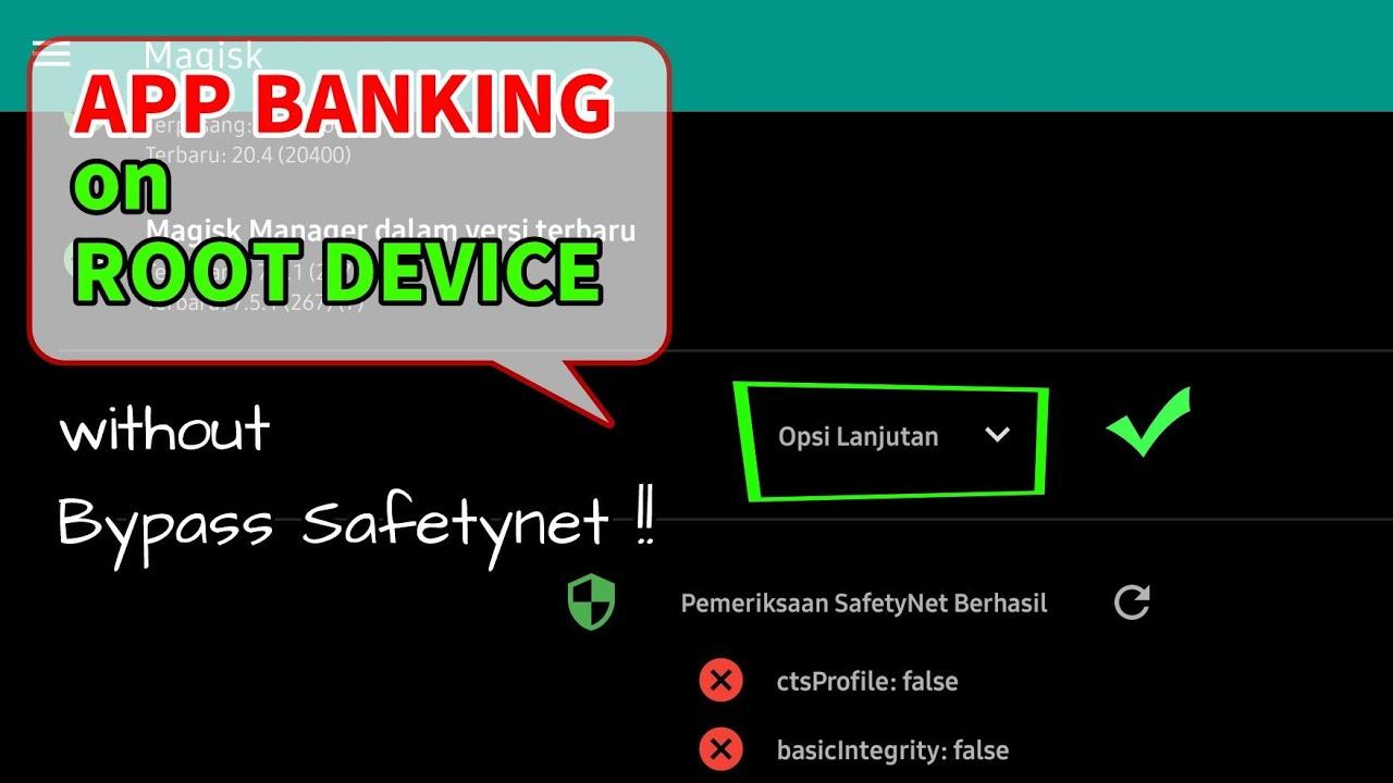Cara Fix App Banking Di Perangkat Root Tanpa Bypass Ctsprofile Safetynet Youtube