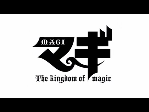 Magi Opening 3