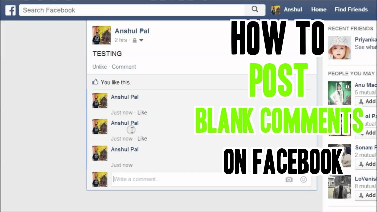 To post blank comments or send blank messages on facebook troll your