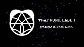 Baixar Trap Funk Base 1 - Instrumental beat DJ PAMPLONA