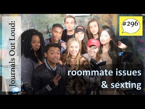Journals Out Loud - roommate issues and sexting