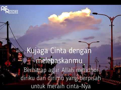 Ta'aruf Islami - Ku Menjaga Cinta dengan Melepaskanmu (Voice: Ifans AFR)
