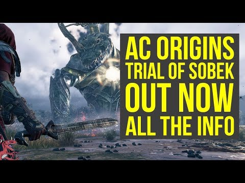 Assassin's Creed Origins Trial of the Gods SOBEK OUT NOW - ALL INFO! (AC Origins Trial of the gods)