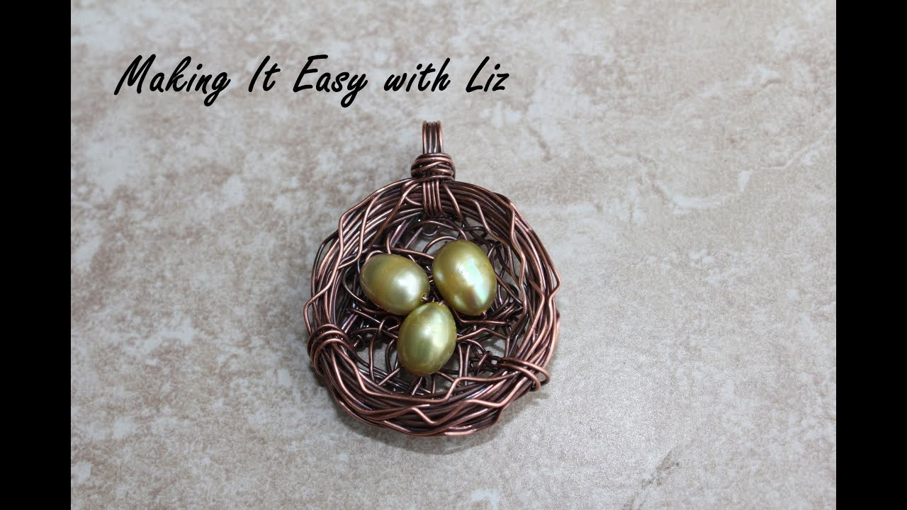Wire-work Bird\'s Nest Pendant - YouTube