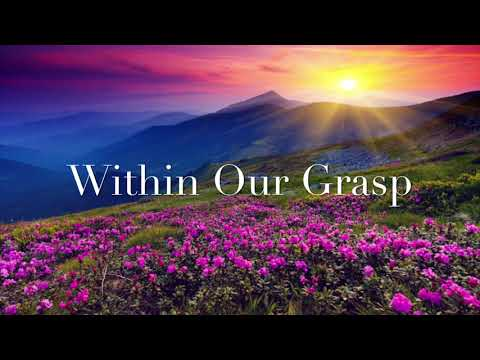 Within Our Grasp -A Song by Infinity-