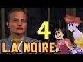 LA NOIRE - 2 GIRLS 1 LET'S PLAY PART 4: Drive By