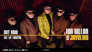 Ian Gillan & The Javelins - Stories from the 60s - New album OUT NOW