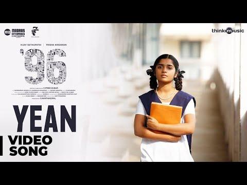96 Songs   Yean Video Song   Vijay Sethupathi, Trisha   Govind Vasantha   C. Prem Kumar