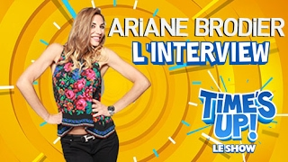 ARIANE BRODIER dans l'interview TIME'S UP ! LE SHOW - Une émission exclusive sur TéléTOON+
