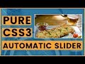 Creating Automatic CSS Image slider with CSS3 animation & HTML5 | No Javascript or Jquery - Tutorial