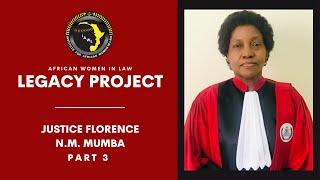 Justice Florence N.M Mumba Pt. 3