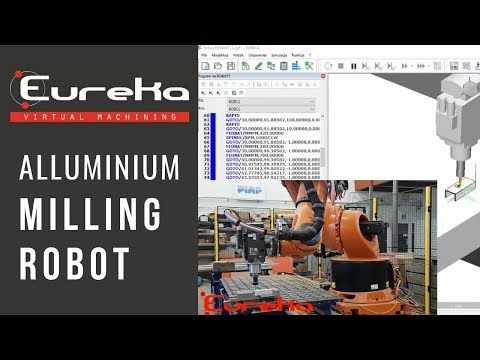 ALLUMINIUM MILLING_ROBOT #003_Eureka Virtual Machining 8.5