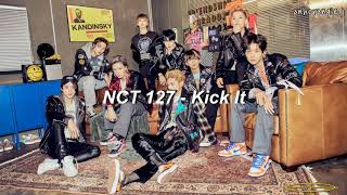 NCT 127 - Kick It (영웅) English Lyrics || anhorangie j
