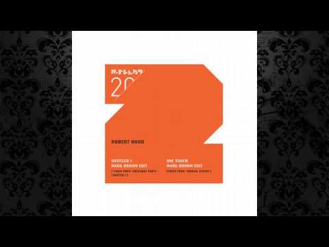 Robert Hood - One Touch (Taken from Minimal Nation) (Mark Broom Edit) [M-PLANT]