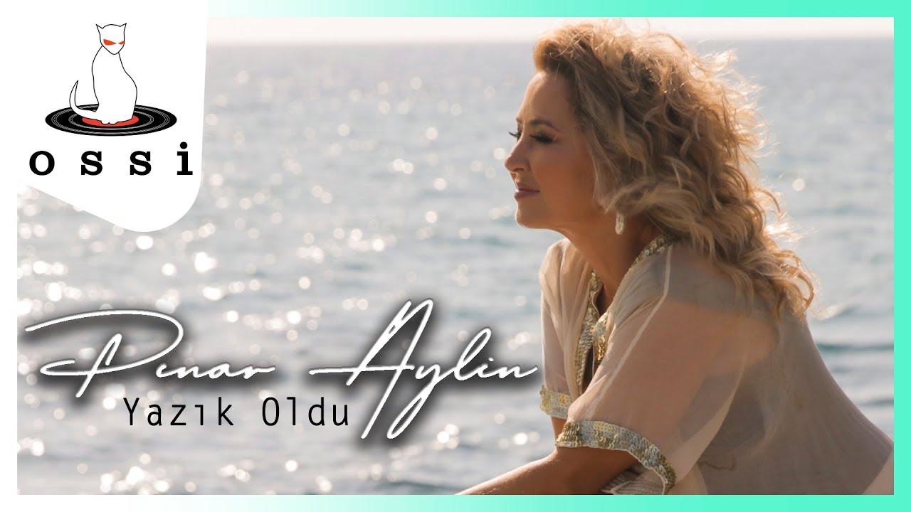Pınar Aylin - Yazık Oldu
