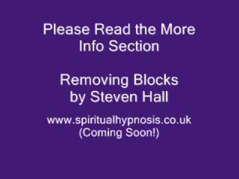 Spiritual Hypnosis by Steven Hall - Removing Blocks