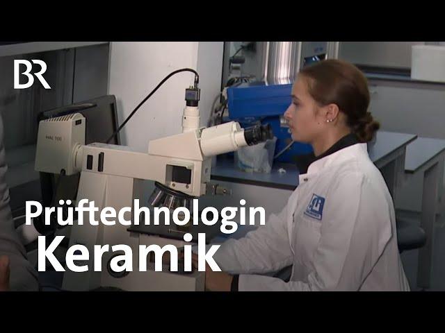 Prüftechnologe/-technologin in Keramik | Ich mach's | Ausbildung | Beruf | BR
