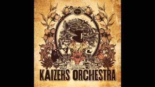 Kaizers Orchestra - Psycho Under Min Hatt [HQ]