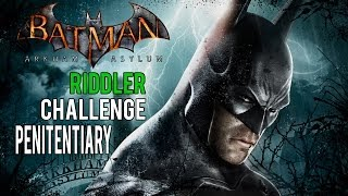 Batman Arkham Asylum - Penitentiary Riddler Challenge (Trophies, Riddles, Teeth and Spirits)