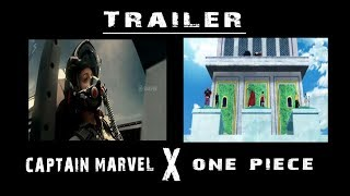 CAPTAIN MARVEL 2019 First Look Trailer  x One piece || Movie anime trailer