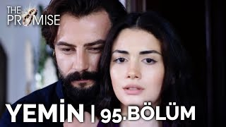 Yemin 95. Bölüm | The Promise Season 2 Episode 95