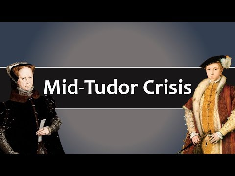 the mid tudor crisis during the reign of edward seymour and mary