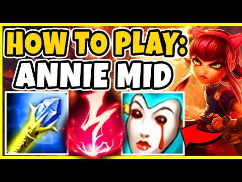 How To Play Annie Mid In Season 10! Gameplay Guide! BEST CHAMP TO CLIMB WITH! - League of Legends
