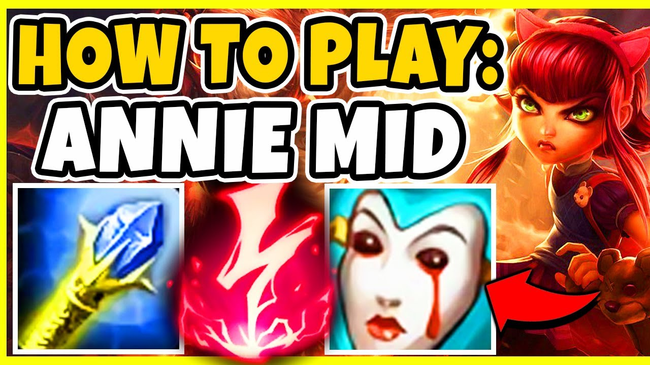 How To Play Annie Mid In Season 10! Gameplay Guide! BEST CHAMP TO CLIMB WITH! – League of Legends