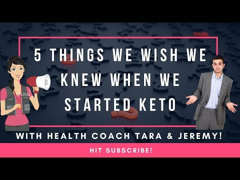 5 Things We Wish We Knew Before We Started The Keto Diet   Health Coach Tara ( & Jeremy) REPLAY