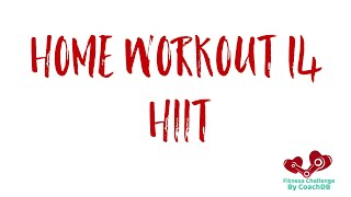 Home Workout 14: HIIT