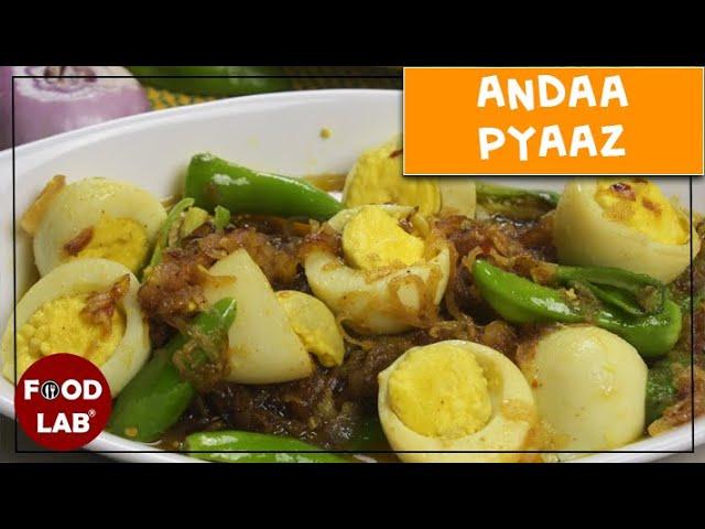 Andaa Pyaaz Recipe | Anda Masala Recipe | Food Lab