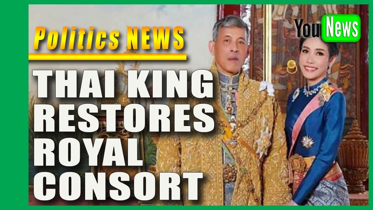 Download Thai king restores titles to once disgraced royal consort.